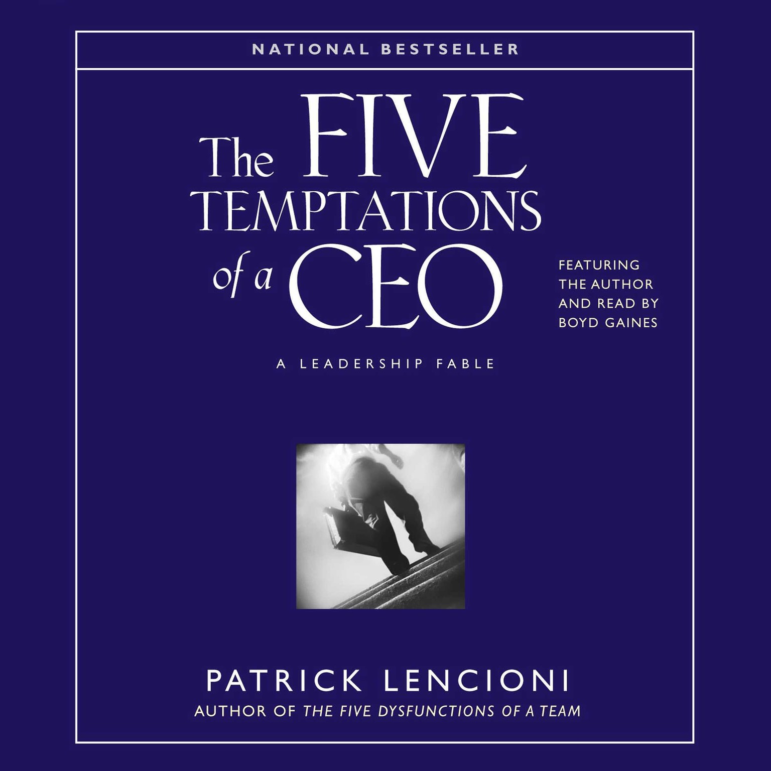 Printable The Five Temptations of a CEO: A Leadership Fable Audiobook Cover Art