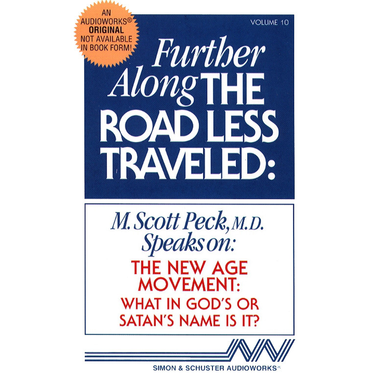 Printable Further along the Road Less Traveled: The New Age Movement: What in God's or Satan's Name Is It? Audiobook Cover Art