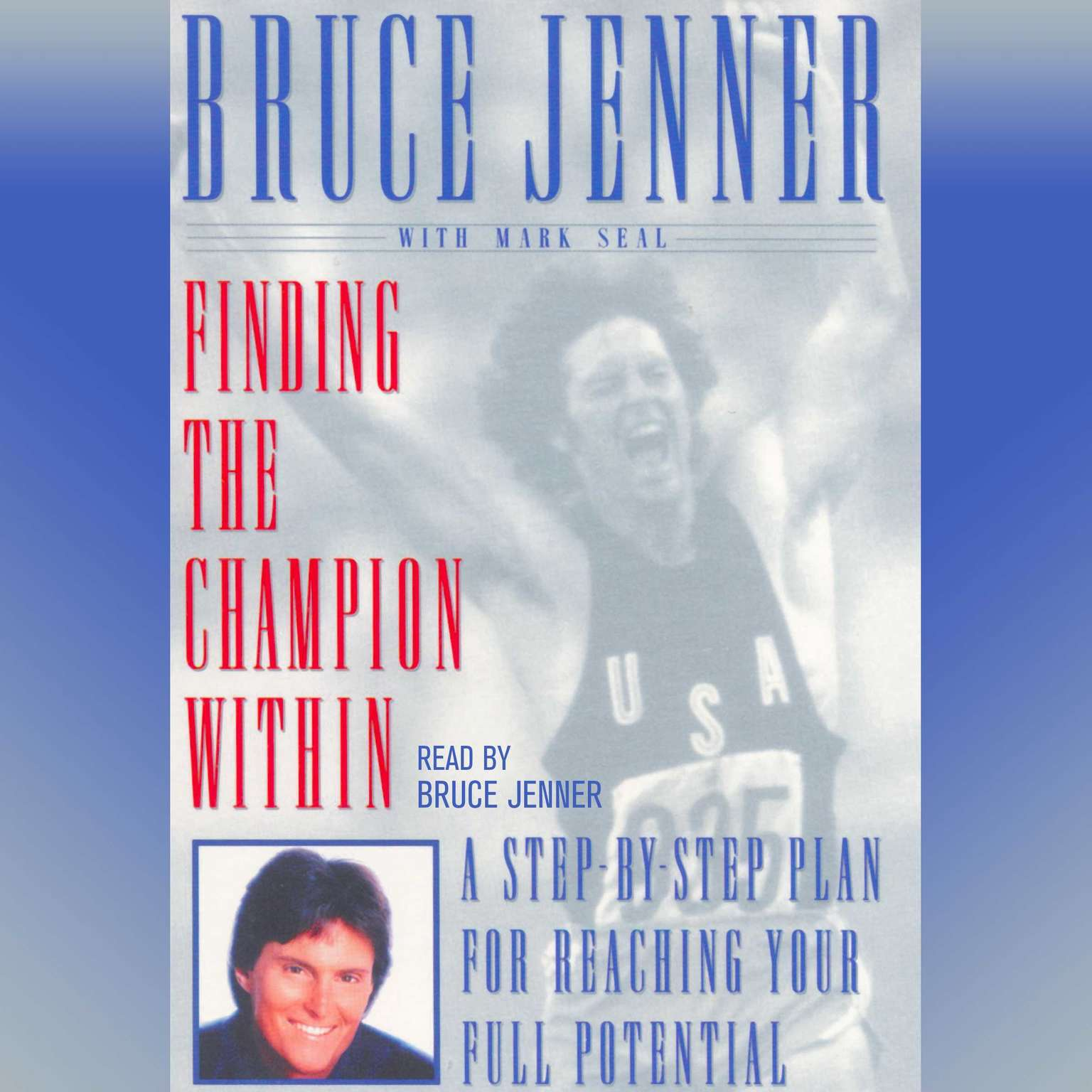 Printable Finding the Champion Within: A Step-By-Step Plan for Reaching Your Full Potential Audiobook Cover Art