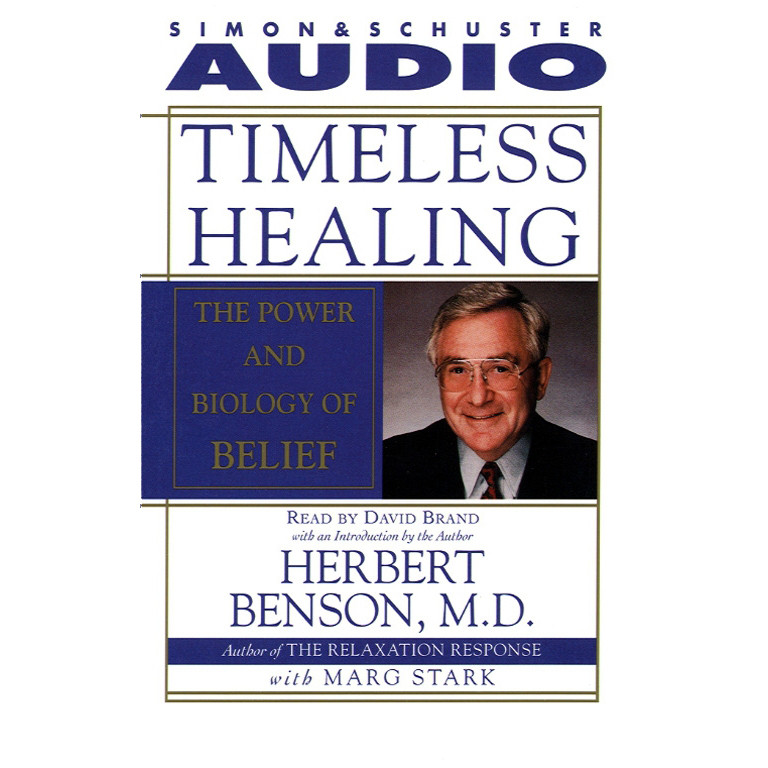 Printable Timeless Healing: The Power and Biology of Belief Audiobook Cover Art