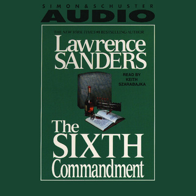 The Sixth Commandment Audiobook, by Lawrence Sanders