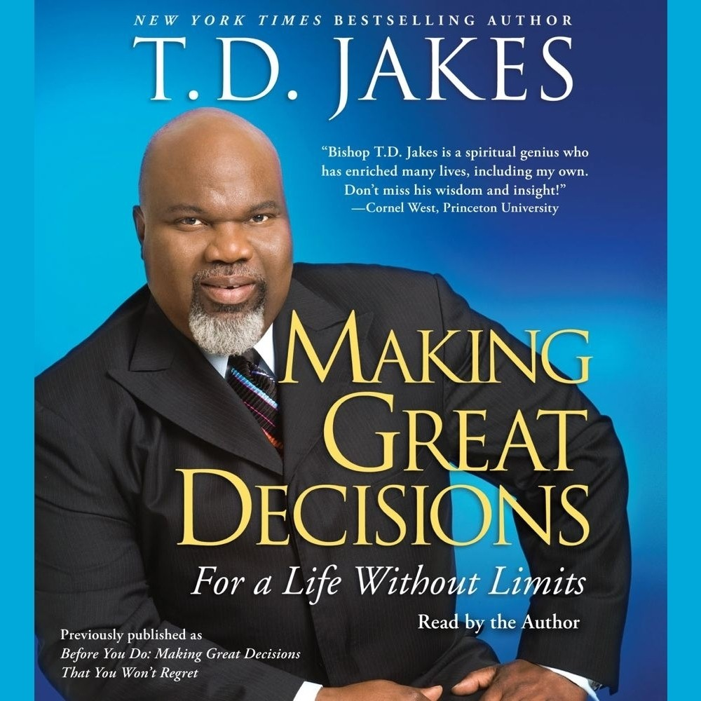 great decisions audiobook by t d jakes