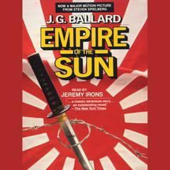 Empire of the Sun Audiobook, by J. G. Ballard