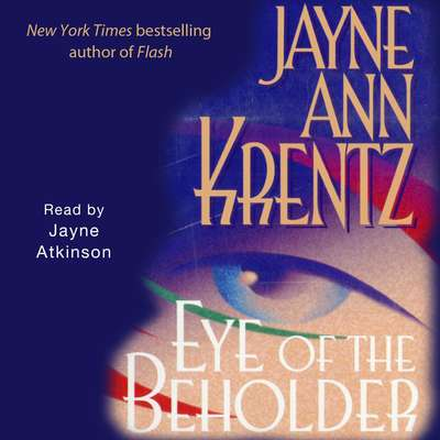 Eye of the Beholder Audiobook, by Jayne Ann Krentz