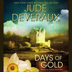 Days of Gold: A Novel Audiobook, by Jude Deveraux