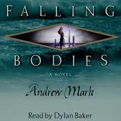 Falling Bodies, by Andrew Mark
