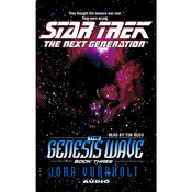 Star Trek the Next Generation: The Genesis Wave, Book Three: Book 3, by John Vornholt