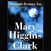 Moonlight Becomes You, by Mary Higgins Clark