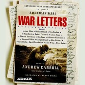 War Letters: Extraordinary Correspondence from American Wars, by Andrew Carroll