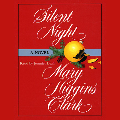Silent Night (Abridged) Audiobook, by Mary Higgins Clark