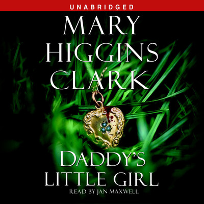 Daddys Little Girl Audiobook, by Mary Higgins Clark