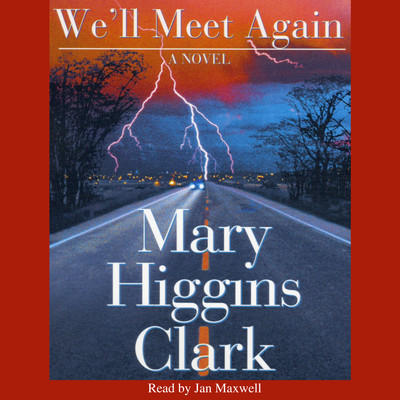 Well Meet Again Audiobook, by Mary Higgins Clark