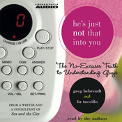 Hes Just Not That Into You: The No-Excuses Guide to Understanding Guys Audiobook, by Greg Behrendt