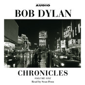 Chronicles: Volume One Audiobook, by Bob Dylan