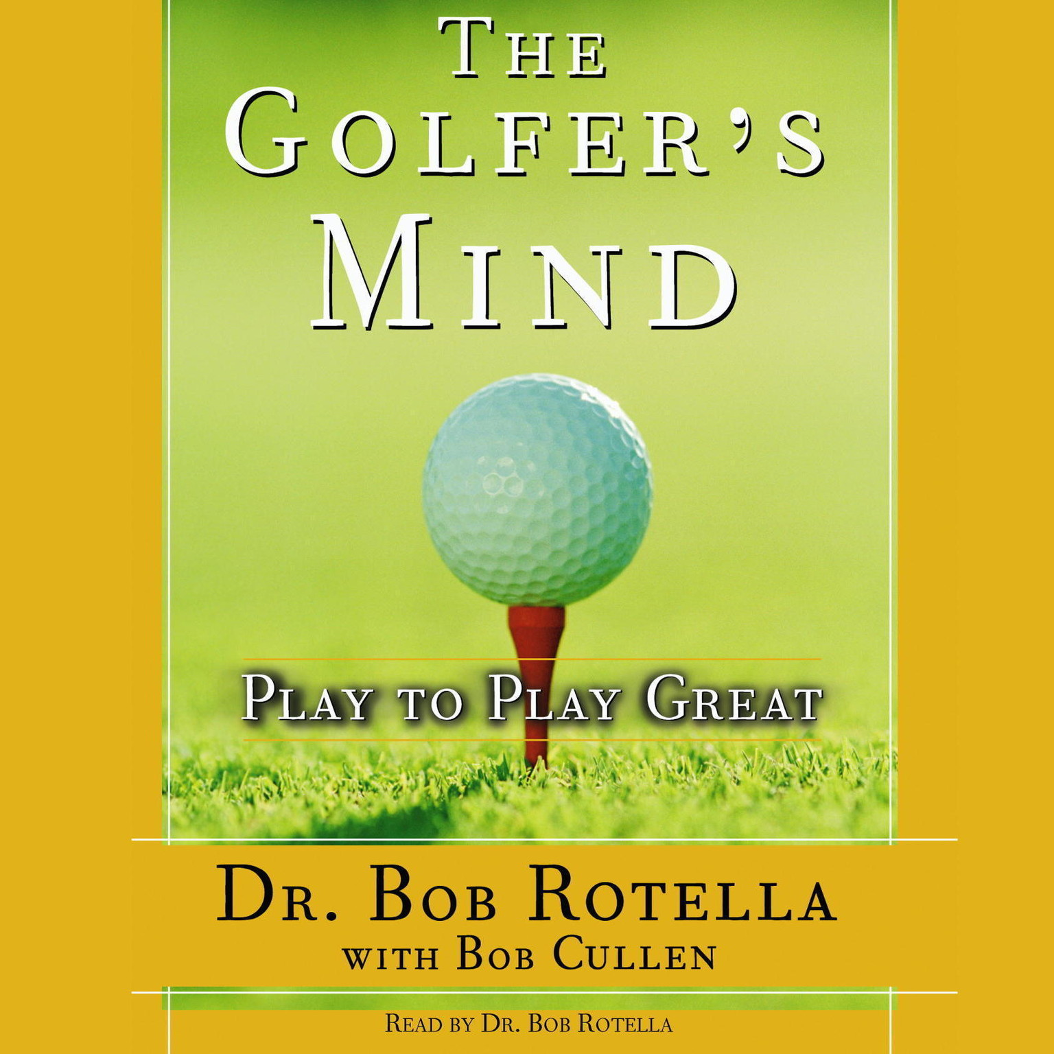Printable The Golfer's Mind: Play to Play Great Audiobook Cover Art
