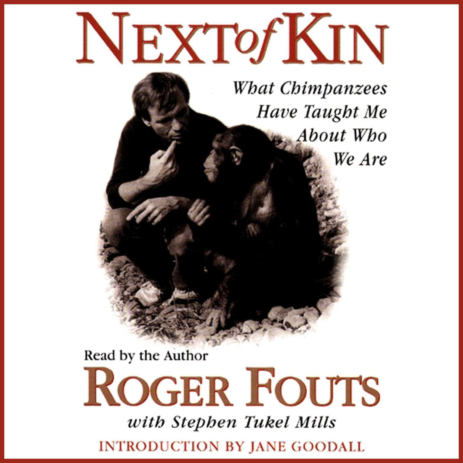Printable Next of Kin: What Chimpanzees Have Taught Me about Who We Are Audiobook Cover Art