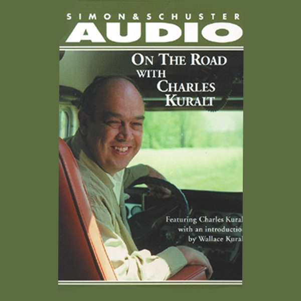 Printable On the Road with Charles Kuralt Audiobook Cover Art