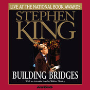 Building Bridges: Stephen King Live at the National Book Awards Audiobook, by Stephen King