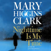 Nighttime Is My Time, by Mary Higgins Clar