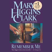 Remember Me Audiobook, by Mary Higgins Clark