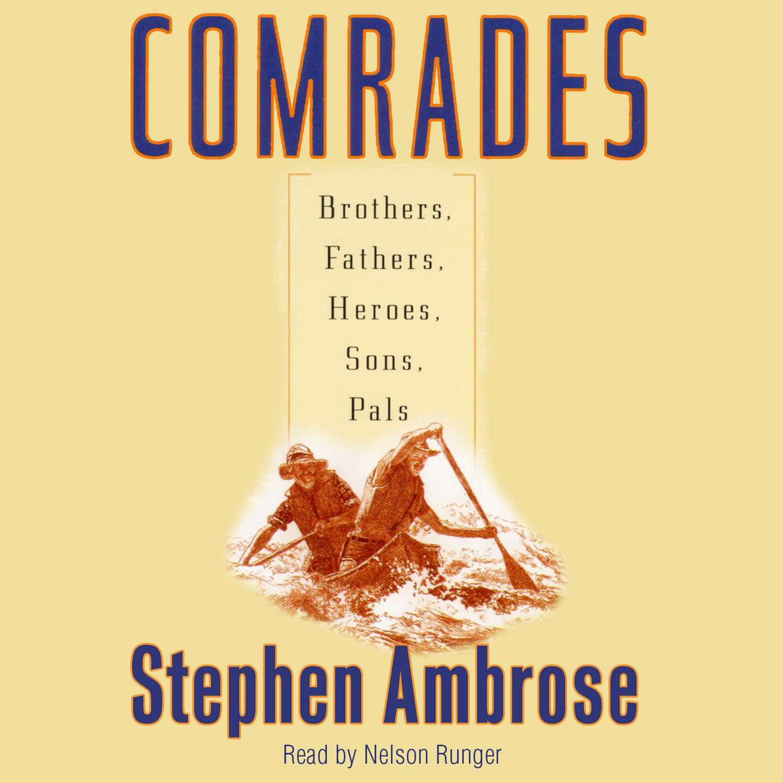 Printable Comrades: Brothers, Fathers, Sons, Pals Audiobook Cover Art