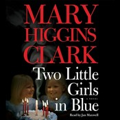 Two Little Girls in Blue: A Novel, by Mary Higgins Clark