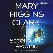 The Second Time Around, by Mary Higgins Clark