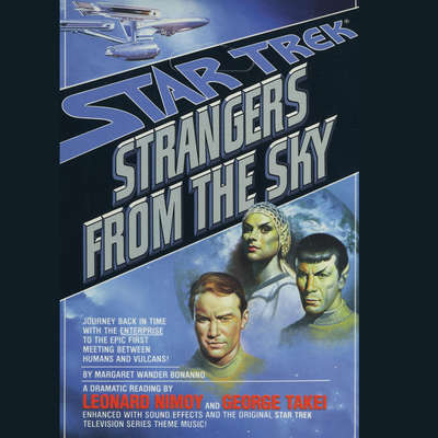 Strangers from the Sky Audiobook, by Margaret Wander Bonanno
