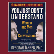 You Just Dont Understand, by Deborah Tannen