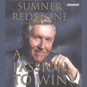 A Passion to Win Audiobook, by Peter Knobler, Sumner Redstone