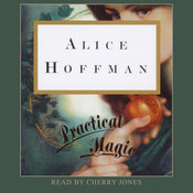 Practical Magic, by Alice Hoffman