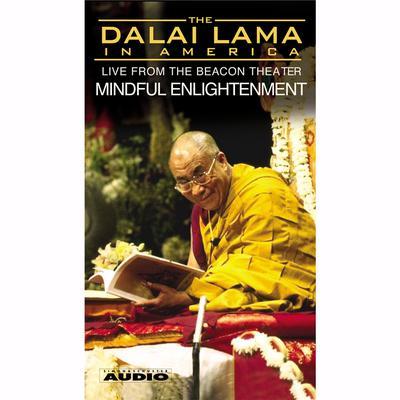 The Dalai Lama in America: Mindful Enlightenment Audiobook, by The Dalai Lama