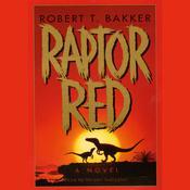 Raptor Red, by Robert T. Bakker