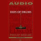 Days of Drums: A Novel Audiobook, by Philip Selby