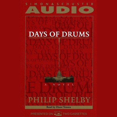 Days of Drums: A Novel Audiobook, by Philip Shelby
