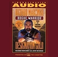Rogue Warrior: Designation Gold Audiobook, by John Weisman, Richard Marcinko