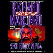 Rogue Warrior: SEAL Force Alpha Audiobook, by Richard Marcinko