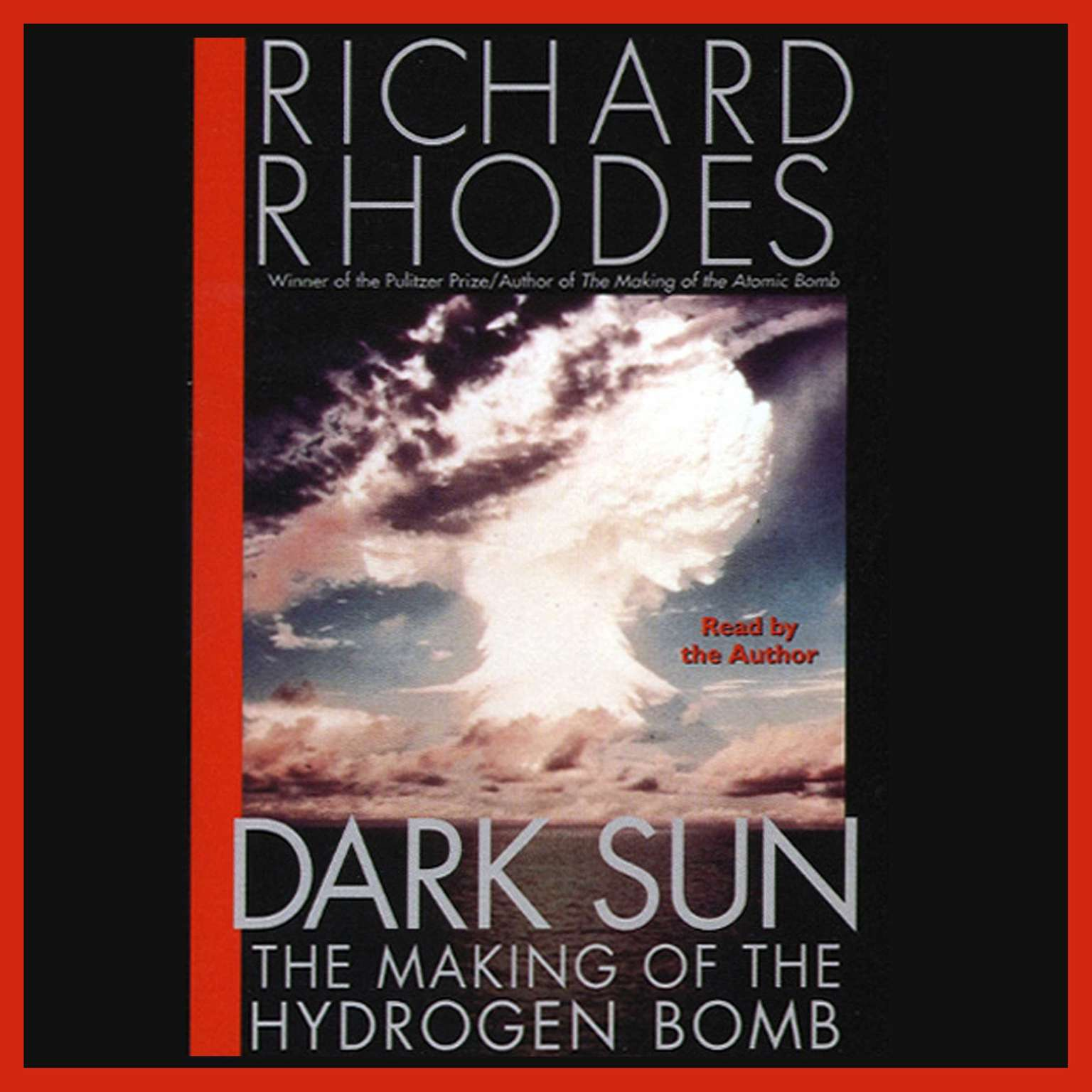 Printable Dark Sun: The Making of the Hydrogen Bomb Audiobook Cover Art