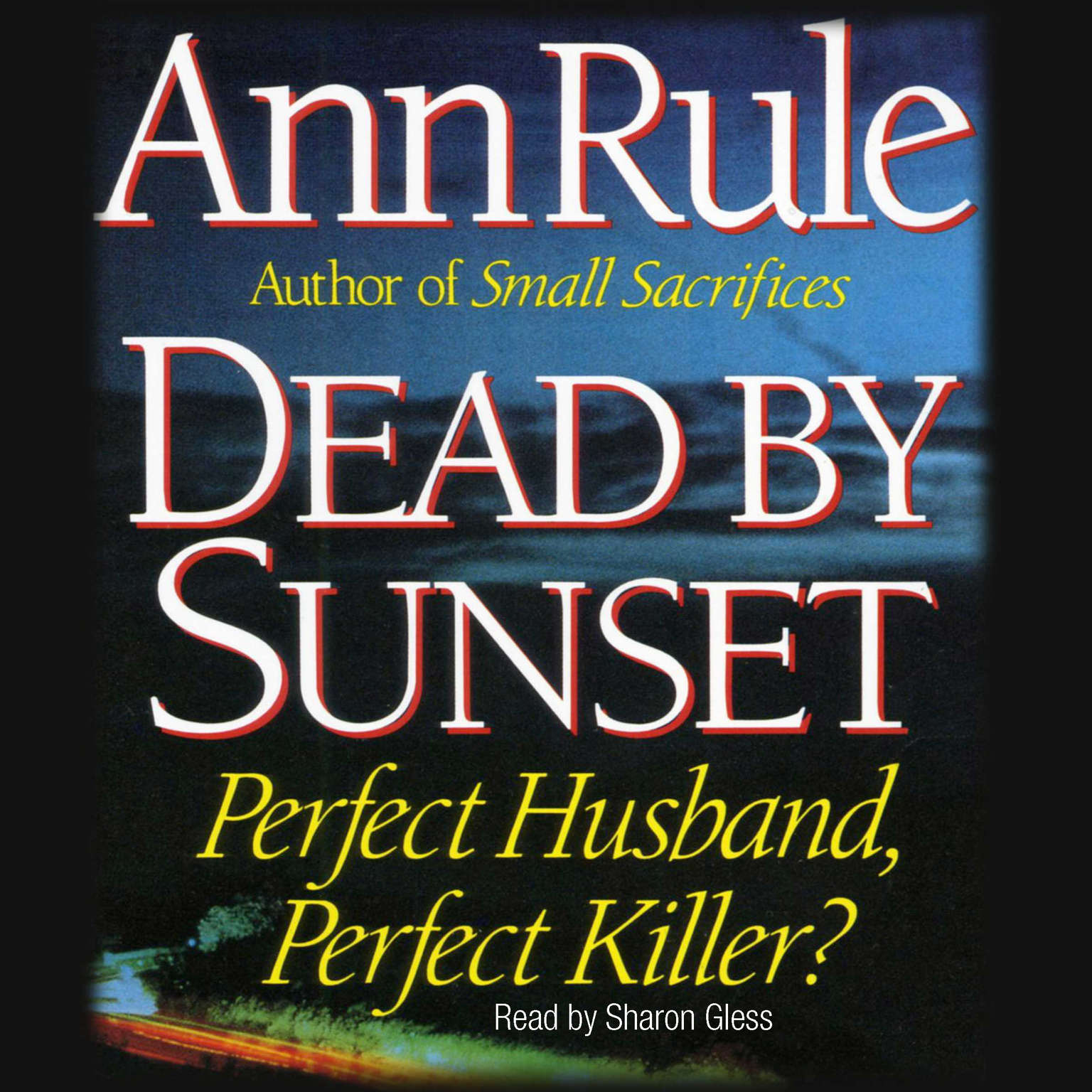Printable Dead by Sunset: Perfect Husband, Perfect Killer? Audiobook Cover Art