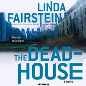 The Deadhouse, by Linda Fairstein