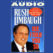 See I Told You So Audiobook, by Rush Limbaugh