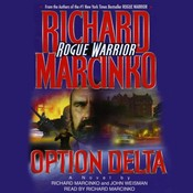 Rogue Warrior: Option Delta: Operation: Delta Audiobook, by Richard Marcinko, John Weisman