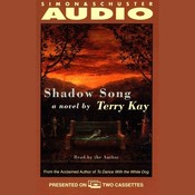 Shadow Song Audiobook, by Terry Kay