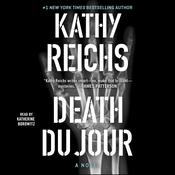 Death du Jour: A Novel, by Kathy Reichs