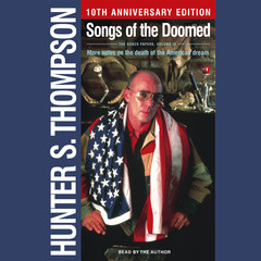 Songs of the Doomed Audiobook, by Hunter S. Thompson