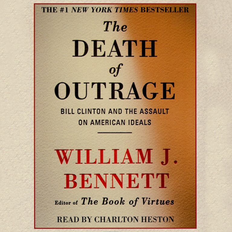 Printable The Death of Outrage: Bill Clinton and the Assault on American Ideals Audiobook Cover Art
