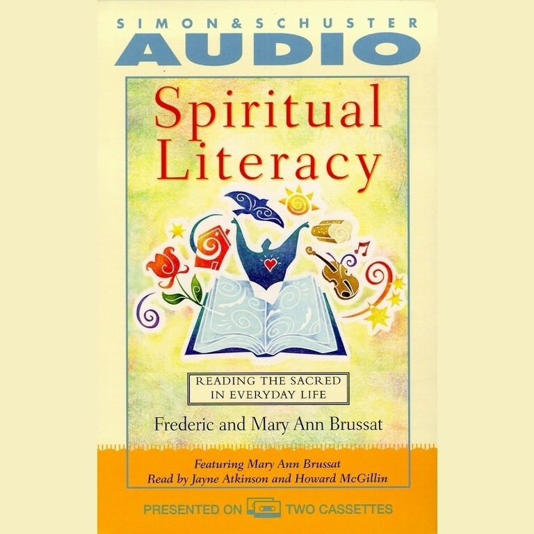 Printable Spiritual Literacy: Reading the Sacred in Everyday Life Audiobook Cover Art