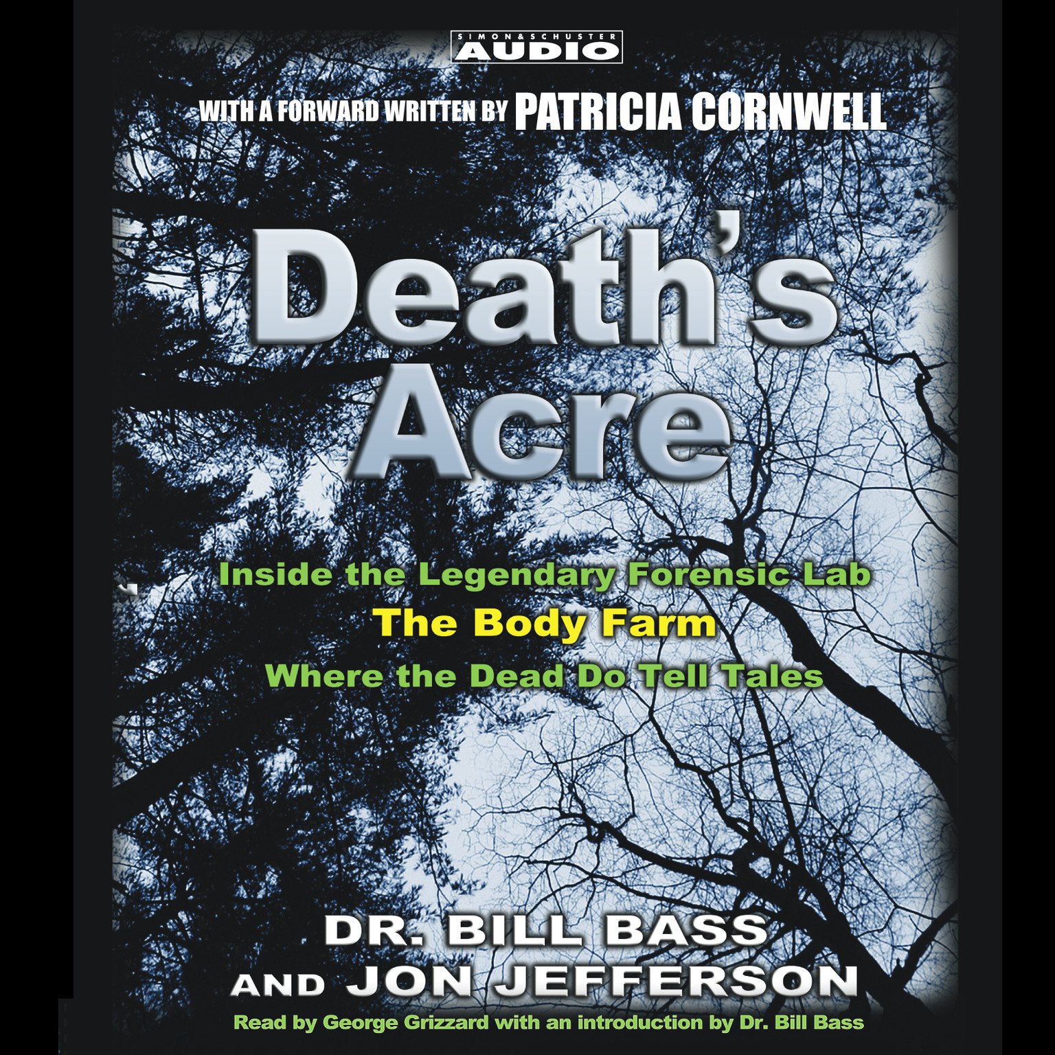 Printable Death's Acre: Inside the Legendary Forensics Lab—The Body Farm—Where the Dead Do Tell Tales Audiobook Cover Art