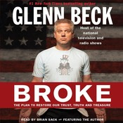 Broke: The Plan to Restore Our Trust, Truth and Treasure Audiobook, by Kevin Balfe, Glenn Beck