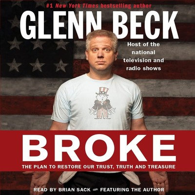 Broke: The Plan to Restore Our Trust, Truth and Treasure Audiobook, by Kevin Balfe